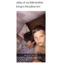 When he was with his sister lmao 😂 Follow me @nochillhumor: video of my little brother  living in the pillow fort  We are all in Max's fort When he was with his sister lmao 😂 Follow me @nochillhumor