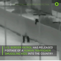 Dank, Kids, and Video: VIDEO  S CUSTOMS AND BORDER PROTECTION  U.S. BORDER PATROL HAS RELEASED  FOOTAGE OF A HUMAN TRAFFICKER  SMUGGLING KIDS INTO THE COUNTRY