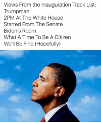 Honorable mentions: Worst Behavior (Trump Diss) Live From The Government Now & Forever My President Hold On, We're Going To Make America Great Again Come Thru Michelle: Views From the Inauguration Track List:  Trumpman  2PM At The White House  Started From The Senate  Biden's Room  What A Time To Be A Citizen  We'll Be Fine (Hopefully)  IG: The Funnylntrovert Honorable mentions: Worst Behavior (Trump Diss) Live From The Government Now & Forever My President Hold On, We're Going To Make America Great Again Come Thru Michelle