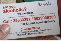 "Dank, Meme, and Help: vina  are you  alcoholic?  we can help.  CERCCORSSCO O  Call: 25633287/9029999300  for Liquor home delivery  Chandni Wines  Shop No. 1, Ramaa Ratan Bldg., Gavan Pada,  Mulund (E), Mumbai 400081. <p>Mad lad via /r/dank_meme <a href=""http://ift.tt/2FuDbhC"">http://ift.tt/2FuDbhC</a></p>"