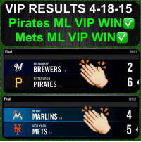 VIP RESULTS 4-18-15  Pirates ML VIP WINV  Mets ML VIP WINV  Final  ROOT  MILWAUKEE  M 2-9  P PITTSBURGH  PIRATES  5-6  Final  WPIX  MIAMI  M NEW YORK  5  METS 2-0 in VIP GAMES TONIGHT💰 Buy yours tomorrow Pittsburgh Milwaukee Pirates Marlins Mets