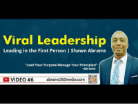 awesomage:  Viral Leadership | Video #6 | Leading in the First Person | Shawn Abrams: Viral Leadership  Leading in the First Person | Shawn Abrams  Lead Your PurposeMaage Your Prindales  abrams  OVIDEO #6 abrams360media.com a awesomage:  Viral Leadership | Video #6 | Leading in the First Person | Shawn Abrams