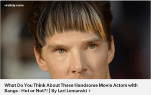 spamblogappreciationblog:i'm finished: virallisty.rocks  What Do You Think About These Handsome Movie Actors with  Bangs - Hot or Not?! By Lari Lemanski> spamblogappreciationblog:i'm finished