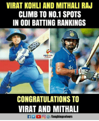Congratulations, Indianpeoplefacebook, and Virat Kohli: VIRAT KOHLI AND MITHALI RAU  CLIMB TO NO.1 SPOTS  IN ODI BATTING RANKINGS  ING  CONGRATULATIONS TO  VIRAT AND MITHAL Congratulations To #ViratKohli & #MithaliRaj