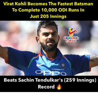 Beats, Record, and Indianpeoplefacebook: Virat Kohli Becomes The Fastest Batsman  To Complete 10,000 ODI Runs In  Just 205 Innings  LAUGHING  Colowrs  Beats Sachin Tendulkar's (259 Innings)  Record #ViratKohli #SachinTendulkar #IndvWI