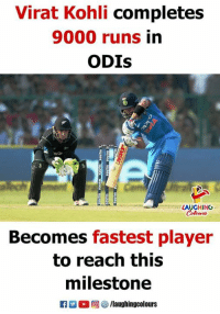 Indianpeoplefacebook, Player, and Virat Kohli: Virat Kohli completes  9000 runs in  ODIs  LAUGHING  Colowrs  Becomes fastest player  to reach this  milestone  C 。回響/laughingcolours