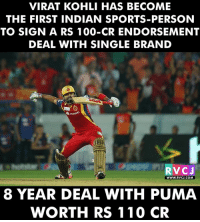 Virat Kohli be like: Form is Permanent , Scoring 100 also Permanent..😎 rvcjinsta: VIRAT KOHLI HAS BECOME  THE FIRST INDIAN SPORTS-PERSON  TO SIGN A RS 100-CR ENDORSEMENT  DEAL WITH SINGLE BRAND  RvCJ  WWW. RVCJ.COM  8 YEAR DEAL WITH PUMA  WORTH RS 110  CR Virat Kohli be like: Form is Permanent , Scoring 100 also Permanent..😎 rvcjinsta