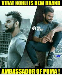 Rohit Sharma- Adidas Virat kohli -Puma  And ironically both brands were launched by Twin brothers :D  #Jericholic: VIRAT KOHLI ISNEW BRAND  BOLLYWOOD  RAKS>  puma  AMBASSADOR OF PUMA! Rohit Sharma- Adidas Virat kohli -Puma  And ironically both brands were launched by Twin brothers :D  #Jericholic