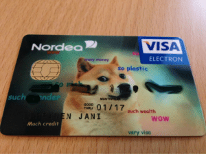Money, Target, and Tumblr: VISA  Nordea  su  ELECTRON  many money  so plastic  such nder  MO  TORD 0 1/17 such wealth  N JANI  Wow  Much credit  very visa blackguyandrew: heyveronica:  such wealth so money      I hope this card gets rejected at every register