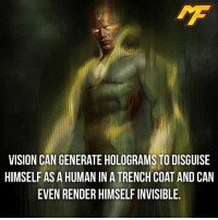  - if this was in civil war team cap would've been destroyed -  - - - - marvel marveluniverse dccomics marvelcomics dc comics hero superhero villain xmen apocalypse xmenapocalypse mu mcu doctorstrange spiderman deadpool meme captainamerica ironman teamcap teamstark teamironman civilwar captainamericacivilwar marvelfact marvelfacts fact facts logan: VISION CAN GENERATE HOLOGRAMS TO DISGUISE  HIMSELF AS A HUMAN IN ATRENCH COAT ANDCAN  EVEN RENDER HIMSELF INVISIBLE.  - if this was in civil war team cap would've been destroyed -  - - - - marvel marveluniverse dccomics marvelcomics dc comics hero superhero villain xmen apocalypse xmenapocalypse mu mcu doctorstrange spiderman deadpool meme captainamerica ironman teamcap teamstark teamironman civilwar captainamericacivilwar marvelfact marvelfacts fact facts logan