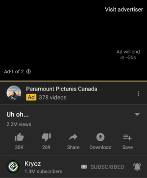 Videos, Best, and Canada: Visit advertiser  Ad will end  in -26s  Ad 1 of 2  Paramount Pictures Canada  Ad 378 videos  Uh oh...  2.2M views  Share  Download  30K  269  Save  Kryoz  SUBSCRIBED  1.3M subscribers Trying my best here