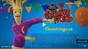 You already know what's happening: Visit advertiser  (Black  Diamond  CEASTAN'S  FRED  Cheestrings.ca  NO PURCHASE NECESSARY Comrect anewer to skillesting queestion required Contest closes at 10:00 am (ET) on  Monday November 11, 2010 To eer and for fult ruis visil cheestrangs ca One form oftry for your cance to  Grand Prize and/or Weakly Peze to purchase any specially marked Biack Diamond Chestrings product complet  entry form at cheestings ca and enter the PIN code found on the inside of the package There ao ve (5)Grand P  available to be wan oach conssting of a cash pruze of $20 000 CAD There we twee (12) Weekly Prize Packs aalabie  to be won each consisting of a Nirtendo Switch system and a download code for a digeal viersion of the Supe  Maker 2 game (ARV $450 CAO) Odds of winning a Grand Prze are 1 in 2 million Odds of winning a Weok  dopend of the number of sigible entries receved Contet is open to all ndivaals who are det of Cna  located in Canada at the lime of entryxcept individuals residing in the province of Quebec who are under  theen(13) C2019 Parmalat Canada inc. AR nghts reserved Trademarks.owned oF ed under lcense ty Parm  Canada Toro ON MC 51Super Maria Makand Nendo Swtch are s of N  Nintendo is not a sponsor, co-pconsor or administrator of this contest  Skip ad  Ad 0:02 You already know what's happening