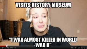 """History, World, and World War II: VISITS  HISTORY MUSEUM  IWAS ALMOST KILLED IN WORLD  WAR II""""  0067 Instant views"""