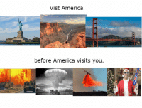 <p>American Tourism Promotion Poster, 2017 colorized</p>: Vist America  before America visits you. <p>American Tourism Promotion Poster, 2017 colorized</p>