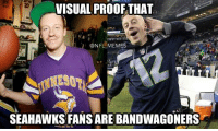 VISUAL PROOF THAT  ONFLIMEMES  SEAHAWKS FANS ARE BANDWAGONERS BANDWAGON ALERT!!