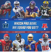 Espn, Memes, and Squad: Viuncs  MIKE EVANS  AMARI COOPER  ADAM THIELEN  DAVANTE ADAMS  WHICH PRO BOW  WR SQUAD YOU GOT?  TYREEK HILL  JUJU SMITH SCHUSTER KEENAN ALLEN  JARVIS LANDRY  CLEVELAND Who ya got? 🙌  📺: Pro Bowl | Sunday 3pm ET on ESPN https://t.co/zt3e4Smigj