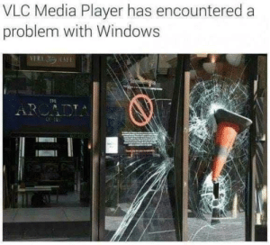 Hate it when i can't load my pirate *cough* paid movies by Fluppiz MORE MEMES: VLC Media Player has encountered a  problem with Windows  VERN AFE  TPE  ARCAD Hate it when i can't load my pirate *cough* paid movies by Fluppiz MORE MEMES