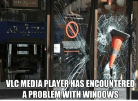 Gonna have to restart again..: VLC MEDIA PLAYERHAS ENCOUNTERED  A PROBLEM WITH WINDOWS Gonna have to restart again..