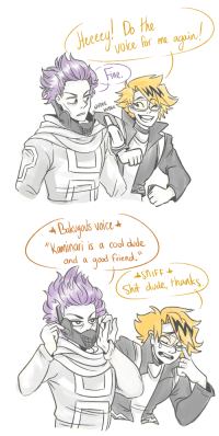 """Dude, God, and Love: voice for me a  Fine  NUD6E   4Bakugous voice  """"Koninari is a cool dude  and a god friend.  124  Sht-dude, thanks tokoyumi:  sometimes u just need to hear it from ur bro u know won't say it…. EXCEPTBONUS:god do i love friendship"""