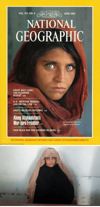 """Fucking, Jail, and Life: VOL. 167, NO. 6  JUNE 1985  NATIONAL  GEOGRAPHIC  GREAT SALT LAKE:  THE FLOODING  DESERT 694  U. S.MEXICAN BORDER:  LIFE ON THE LINE 720  JAVA'S WILDLIFE RETURNS 750  Along Atghanistans  War torn Frontier  Haunted eyes tell of an  Afghan refugee's fears  772  FAIR SKIES FOR THE CAYMAN ISLANDS 798  SEE NATIONAL GEOGRAPHIC EXPLORER EVERY SUNDAY ON NICKELODEON CABLE TV  National Geographic/Steve McCurry cheese-pizza: imransuleiman:    1985: National Geo make millions from 'Afghan Girl' portrait     2016: Still has the status of a refugee and may spend 14 years in jail because of her papers    I fucking hate this picture and everything it represents. Steve McCurry made millions off of this picture and its what launched his photojournalism career into the spotlight. While the woman in this picture got absolutely NOTHING and lived an awful and horrific existence. And calling her""""Afghan Girl"""" is so disrespectful. Her name is Sharbat Gula and her life could have been made 1000X easier had McCurry shared his wealth with her - or even if he couldn't find her, to share it with of refugees who he exploited. And honestly the idea of a white man going into wartorn nations (that are that way bc of american imperialism) to take pictures of refugees to profit off of their pain and trauma is gross"""