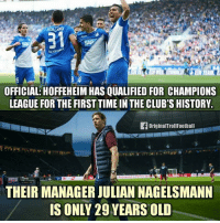 Memes, Champions League, and Congratulations: VOLLAN  OFFICIAL:HOFFEHEIMHAS QUALIFIED FOR CHAMPIONS  LEAGUE FOR THE FIRST TIMEIN THE CLUBS HISTORY.  OriginalTrollFootball  THEIR MANAGER JULIAN NAGELSMANN  IS ONLY 29 YEARS OLD Congratulations!