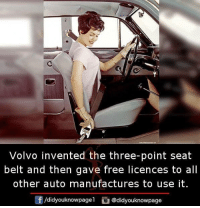 Memes, Free, and 🤖: Volvo invented the three-point seat  belt and then gave free licences to all  other auto manufactures to use it  団/didyouknowpagel G@didyouknowpage