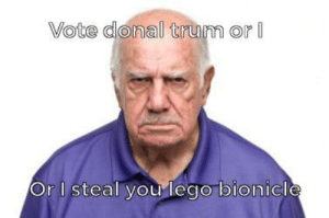 Lego, Bionicle, and Lego Bionicle: Vote donal trum or  Or I steal you lego bionicle He the thiccst prestent 😤