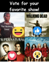 #TheWalkingDead fans, please cast your VOTE today! :) (y)  LIKE my Elliot Van Orman Productions page for more. (y): Vote for your  favorite show!  WALKING DEAD  Fear  The Walking  Dead  and Share!  SUPERNATURA #TheWalkingDead fans, please cast your VOTE today! :) (y)  LIKE my Elliot Van Orman Productions page for more. (y)