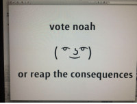 """Target, Tumblr, and Noah: vote noah  or reap the consequences  New  Table <p><a href=""""http://chromeofficial.tumblr.com/post/97617579474/my-brother-told-me-to-design-a-poster-for-his"""" class=""""tumblr_blog"""" target=""""_blank"""">chromeofficial</a>:</p><blockquote><p>my brother told me to design a poster for his student council campaign</p></blockquote>"""
