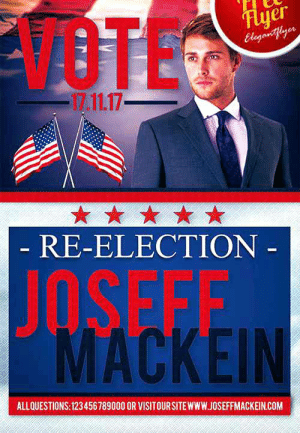 Campaign Poster Generator Framed White Vote Campaign Poster Design ...: VOTEC  Flyer  Eleganetlyor  17.11.17  RE-ELECTION  -  -  JOSEFF  MACKEIN  ALLQUESTIONS: 123456789000 OR VISITOURSITEWWW.JOSEFFMACKEIN.COM Campaign Poster Generator Framed White Vote Campaign Poster Design ...