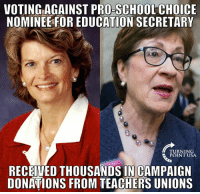 This Is Why Americans Hate The Washington D.C. Swamp... #BigGovSucks: VOTING AGAINSTPROESCHOOLCHOICE  NOMINEE FOR EDUCATION SECRETARY  TURNING  POINT USA  RECEIVED THOUSANDS IN CAMPAIGN  DONATIONS FROM TEACHERS UNIONS This Is Why Americans Hate The Washington D.C. Swamp... #BigGovSucks