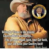 🗣@badassery 👈 —————————————— Follow us! 🔥 @drunkamerica 🔥: Voting for Trump is like plaving  Counry MiuSiclackWaris..  You get vour House back your Car back,  our Job back, vour Country back!  Charli 🗣@badassery 👈 —————————————— Follow us! 🔥 @drunkamerica 🔥