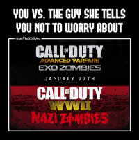 😂 This game will be amazing! Double tap If you can't wait!😁- 👥tag a friend👥 ❤️5000 likes?❤️ follow🤖 ⬆️check out the link in my bio⬆️ 🔔turn on post notifications🔔 CoD SledgehammerGames BlackOps3 WorldWar2 Treyarch MWR callofduty InfiniteWarfare MWRemastered WWIIZombies Zombies CallofDutyIW InfinityWard PS4 PlayStation WWII xbox XboxOne BF1 BO3 CoD4 Gamer SHGames ModernWarfare Activision Sledgehammer CODWWII Game Gaming CoDReturns: VOU VS. THE GUY SHE TELLS  YOU NOT TO WORRY ABOUT  @JESPERGRAN  CALLDUTY  OF  ADANCED WARFARE  EXO ZOMBIES  JANUARY 27 TH  CALL'DUTY  OF 😂 This game will be amazing! Double tap If you can't wait!😁- 👥tag a friend👥 ❤️5000 likes?❤️ follow🤖 ⬆️check out the link in my bio⬆️ 🔔turn on post notifications🔔 CoD SledgehammerGames BlackOps3 WorldWar2 Treyarch MWR callofduty InfiniteWarfare MWRemastered WWIIZombies Zombies CallofDutyIW InfinityWard PS4 PlayStation WWII xbox XboxOne BF1 BO3 CoD4 Gamer SHGames ModernWarfare Activision Sledgehammer CODWWII Game Gaming CoDReturns