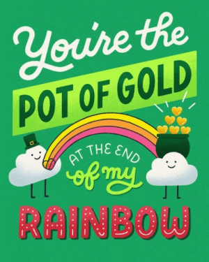 Dank, Friends, and Happy: Voure the  POT OF GOLD  THE END  RT THE Wish your friends a happy St. Patrick's Day with this compliment card by Soniaydesigns 🍀