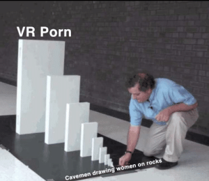Think about it: VR Porn  Cavemen drawing women on rocks Think about it