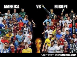 This needs to happen!omg-humor.tumblr.com: VS  AMERICA  EUROPE  bwi  Imial  win  FUNNY STUFF ON MEMEPIX.COM  MEMEPIX.COM This needs to happen!omg-humor.tumblr.com