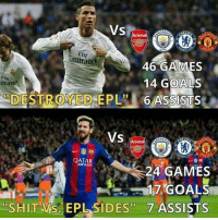 """Memes, Irate, and 🤖: Vs  Fly  tmirates  46 GAMES  14 GOALS  irates  DESTROYED 6 ASSISTS  VS  QATAR  AIRWAYS  24 GAMES  17 GOALS  ''S HITT Als EPL SIDES"""" 7 ASSISTS """"Shit"""" vs EPL sides they said... ⚠️Get Football Emoji's from the link in our bio!➡️📱"""