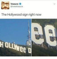 Iconic: Vsauce  @tweetsauce  The Hollywood sign right now  Houwee D Iconic
