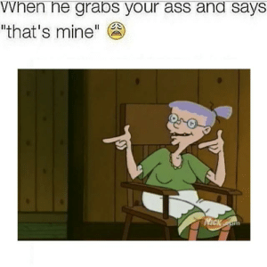 "Ass, Nick, and Mine: VWhen he grabs your ass and says  ""that's mine""  NiCk Com https://t.co/2So8yZ55mC"