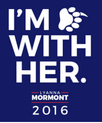 I'm With Her.: VWITH  HER  LYANNA  MORMONT  2 016 I'm With Her.