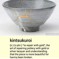 "Memes, 🤖, and Spaces: wa THEMETAPICTURECOM  kintsukuroi  (n. (v.phr.) ""to repair with gold"", the  art of repairing pottery with gold or  silver lacquer and understanding  that the piece is more beautiful for  having been broken. - - fractal underworld cosmos nebula galaxy planets awakened enlightened psychedelic philosophy scifi atheism atheist bushdid911 pendulum infantannihilator deathcore truthseeker 4chan illuminati robswire cyberpunk jetfuelcantmeltsteelbeams space nihilism communism capitalism conspiracy anonymous anarchy - Backup: @psychedelic.fountain.v2 -"