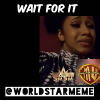 I think this one of the memes y cardiB blocked me but she laughed at one of the memes i made for her under my post. Lol: WAIT FOR IT  Q WORLD STAR MEME I think this one of the memes y cardiB blocked me but she laughed at one of the memes i made for her under my post. Lol