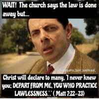 "Memes, 🤖, and Lawless: WAIT! The church says the law is done  away but...  @abiyahu ban yashraal  Christ will declare to many, Inever knew  LAWLESSNESS.."" (Matt 22-230 Millions of religious members have put they trust in the church and not in the word of 𐤉𐤄𐤅𐤄. ...... my people love it this way. But what will you do in the end?"" (Jeremiah 5:31)"