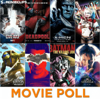 Imax, Memes, and Superhero: WAIT TIL YOU GET A LOAD OF ME  DEADPOOL  CIVIL MAR  X-MIEN  A PO CA L Y P SE  MAY 6  FEBRUARY 12  DIS IMAX  THE KILING JOK  201 G  INS  STRANGE  URTLE.  1.4.16  MOVIE POLL What Was Your Favorite 2016 Superhero Film?