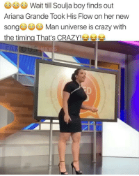 Bruhh 🤣🤣 →DM & TAG this to 15 friends for a shoutout😂: Wait till Soulja boy finds out  Ariana Grande Took His Flow on her new  songMan universe is crazy with  the timing That's CRAZY! 북부 Bruhh 🤣🤣 →DM & TAG this to 15 friends for a shoutout😂
