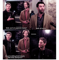 Memes, Yeah, and Supernatural: Wait, we're in separate rooms?  So we're talkingfresh towels,  little baby shampoos?  Yeah, of course.  GEwinchestrs [12.16] Honestly, this was adorable 😂 They were so shocked . QOTD: whats the last song you bought-downloaded? . . Aotd: despacito 😂 . . . . . . supernatural spn spnfamily cw jensenackles jaredpadalecki mishacollins deanwinchester samwinchester castiel cas akf season12 bmol