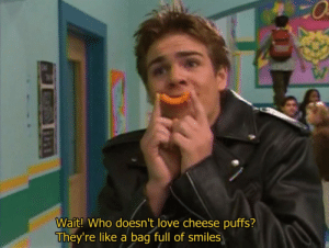 Love, Smiles, and Cheese: Wait! Who doesn't love cheese puffs?  They're like a bag full of smiles