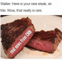"""America, Fake, and Funny: Waiter: Here is your rare steak, sir  Me: Wow, that really is rare.  3 """"You are fake news"""" 🔴www.TooSavageForDemocrats.com🔴 JOINT INSTAGRAM: @rightwingsavages Partners: 🇺🇸 @The_Typical_Liberal 🇺🇸 @theunapologeticpatriot 🇺🇸 @DylansDailyShow 🇺🇸 @keepamerica.usa 🇺🇸@Raised_Right_ 🇺🇸@conservative.female 🇺🇸 @too_savage_for_liberals 🇺🇸 @Conservative.American DonaldTrump Trump 2A MakeAmericaGreatAgain Conservative Republican Liberal Democrat Ccw247 MAGA Politics LiberalLogic Savage TooSavageForDemocrats Instagram Merica America PresidentTrump Funny True SecondAmendment"""