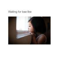 this is Tim: Waiting for bae like this is Tim