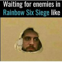Click, Funny, and Memes: Waiting for enemies in  Rainbow Six Siege like This game didn't click with me but I get the meta - FOLLOW @the_lone_survivor for more - - PS4 xboxone tlou Thelastofus fallout fallout4 competition competitive falloutmemes battlefield1 battlefield starwars battlefront game csgo counterstrike gaming videogames funny memes videogaming gamingmemes gamingpictures dankmemes recycling csgomemes cod